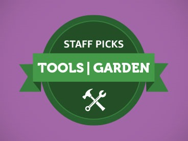 Tools & Garden Staff Picks