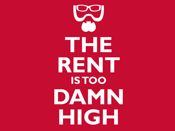 Image result for the rent is too damn high