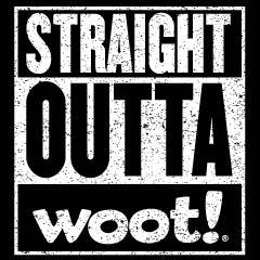 Straight Outta Woot