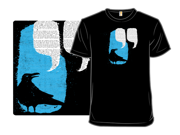 Image of Then The Bird Said T Shirt