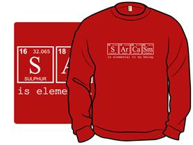 SArCaSm Crewneck Sweatshirt