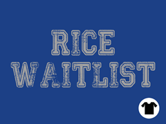 Rice Waitlist