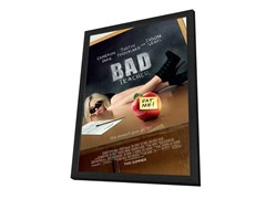 Bad Teacher 27x40 Framed