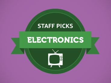 Electronics Staff Picks