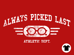 Always Picked Last - Red