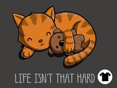 Life Isn't That Hard