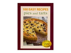 100 Easy Recipes: Pies & Tarts