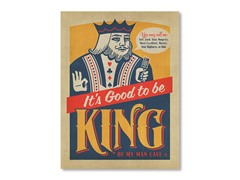 Good to be King