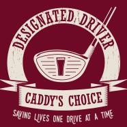 Designated Driver - Caddy's Choice