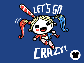 Let's Go Crazy!