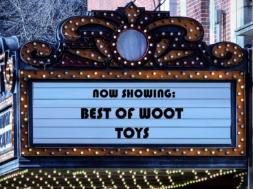 Best of Woot: Toys
