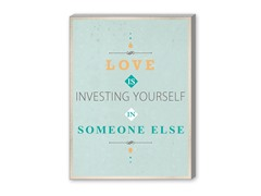 Investing yourself