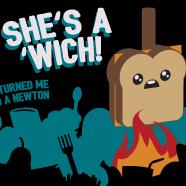 She's a 'Wich!