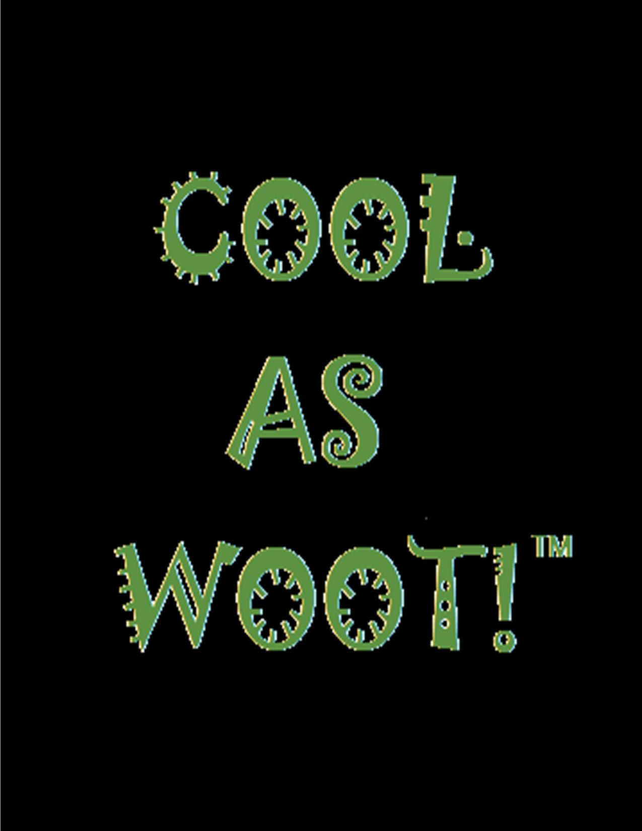 Cool As Woot!