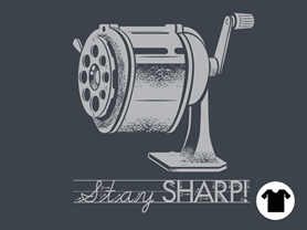 Stay Sharp!