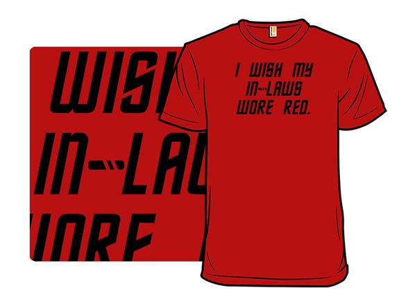 Red Shirt Inlaws T Shirt