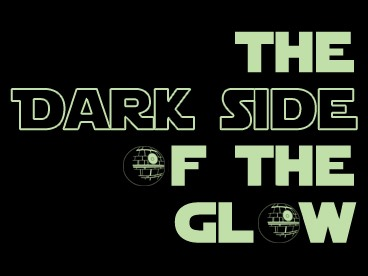 Dark Side of the Glow