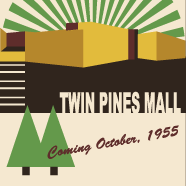 Twin Pines Mall Coming Soon