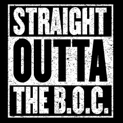 Straight Outta the B.O.C
