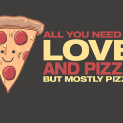 Love and Pizza