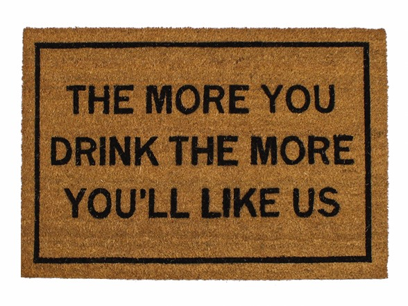 Clever doormats the more you drink the more you 39 ll like us - Clever doormats ...