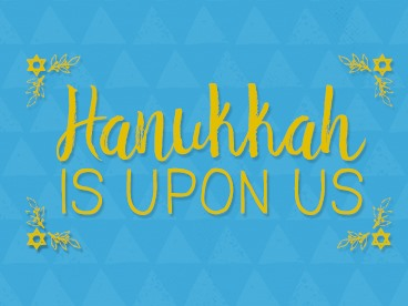 Get Ready for Hanukkah!