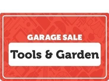 Tools and Garden Garage Sale