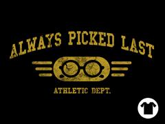Always Picked Last - Black