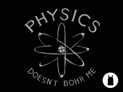 Physics Doesn't Bohr Me Unisex Tank