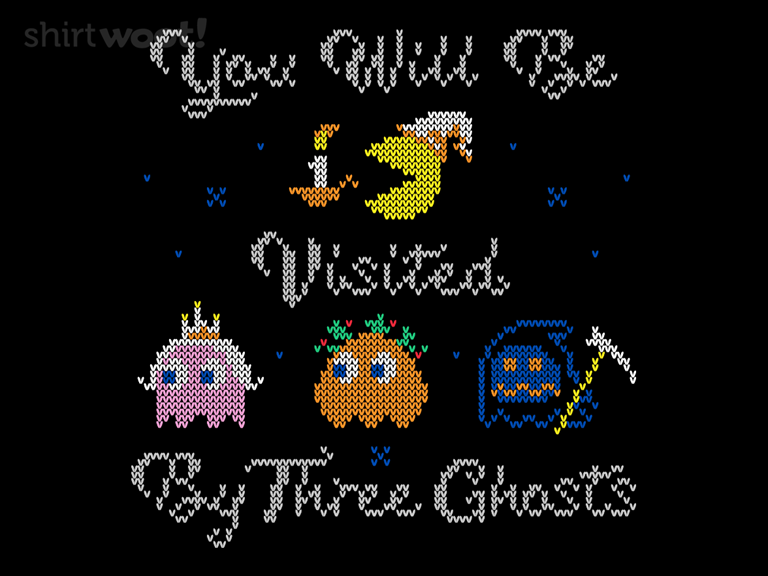 You Will Be Visited by Three Ghosts