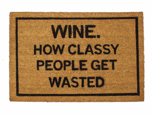 Clever doormats wine how classy people get wasted - Clever doormats ...
