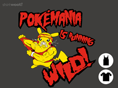 PokeMania Is Running Wild