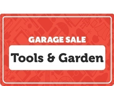 Tools & Garden Garage Sale
