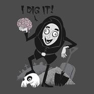 I Dig It!
