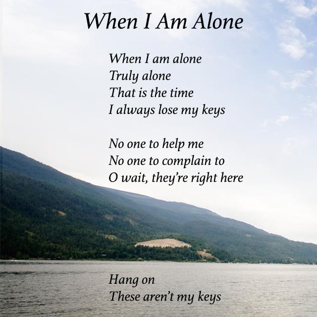 BOBBIE: I am alone