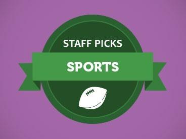 Sport Staff Picks