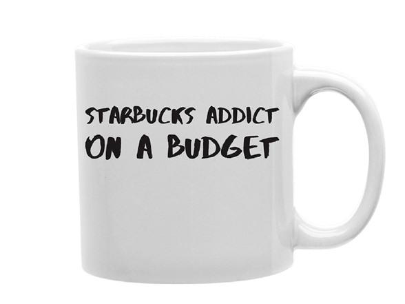 Starbucks Addict on a Budget Mug HG88211A