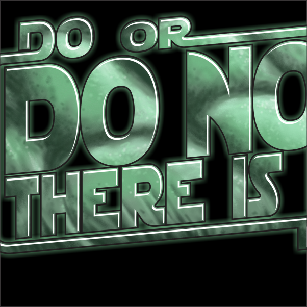 Do or do not