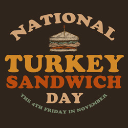 Turkey Sandwich Day