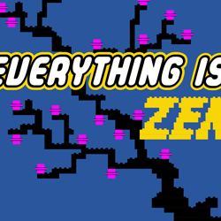 Everything is ZEN