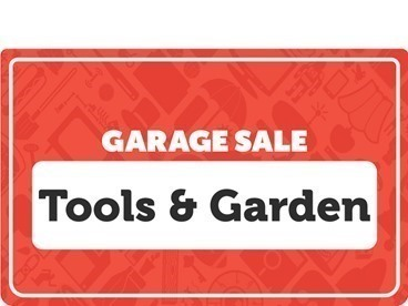 Tools and Garden Garage Sale