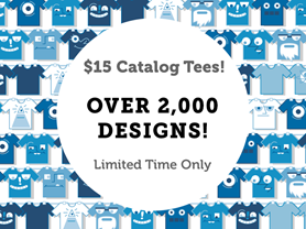Happy Hour: $15 Catalog Tees