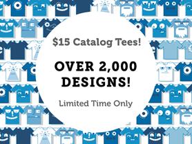 Happy Hour: $15 Catalog Tees