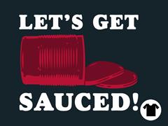 Let's Get Sauced! Tee