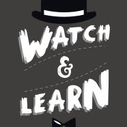 Watch & Learn