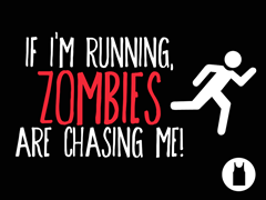 Zombies Chase Me Unisex Tank