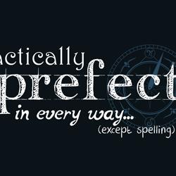 I'm just prefect