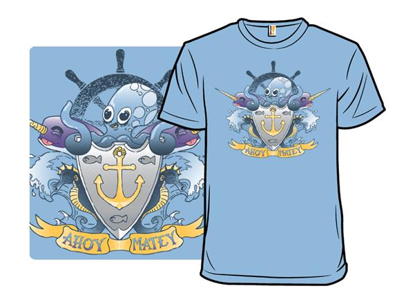 Ahoy Matey! T Shirt f86ea33f-4dc6-46ba-a1e9-ea2924fb2a08