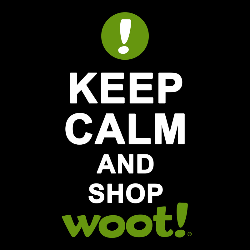 Keep Calm and Shop Woot