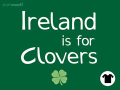 Ireland is for Clovers